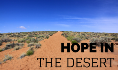 Hope in the desert