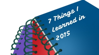 7 Things I Learned in 2015