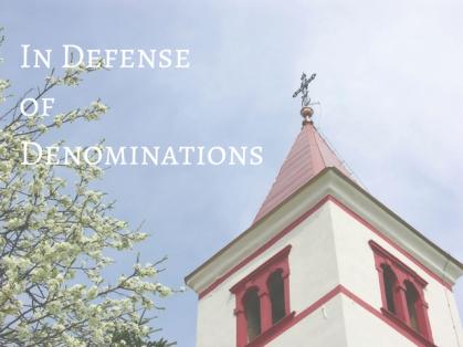 in-defense-of-denominations
