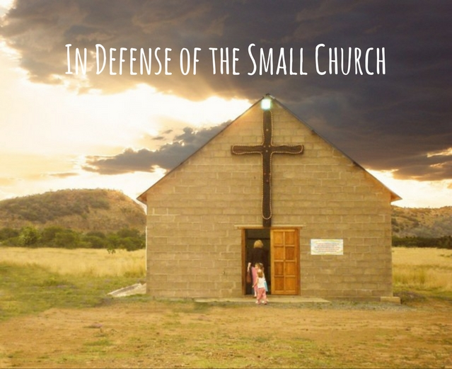 in-defense-of-the-small-church
