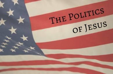 the-politics-of-jesus