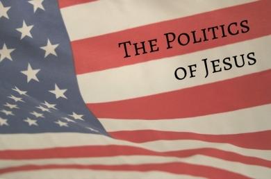 the-politics-of-jesus