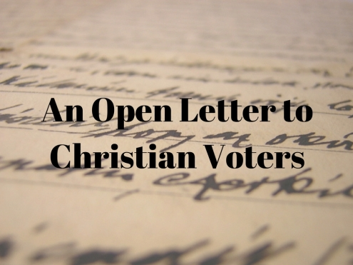 an-open-letter-to-christian-voters