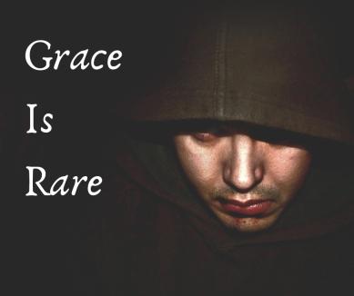 Grace Is Rare